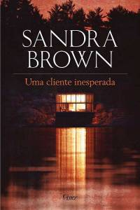 uma-cliente-inesperada-sandra-brown-1-450