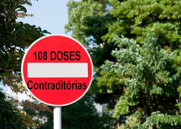 108 doses contraditórias