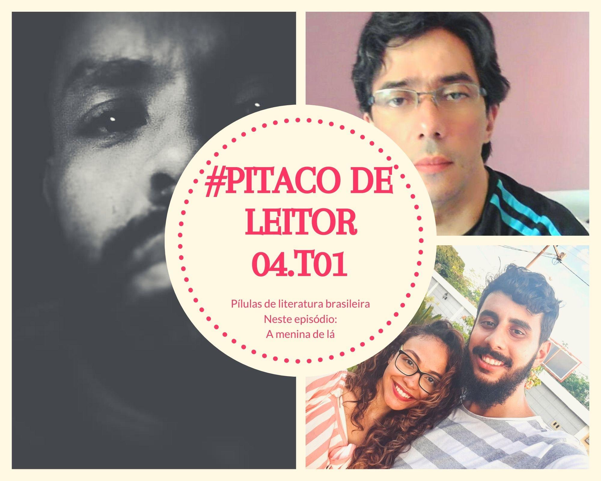 Pitaco de Leitor Ep.04-T.01